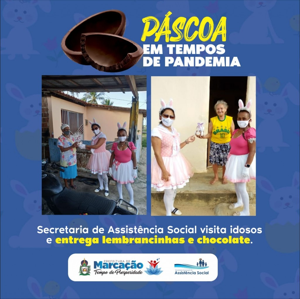 SEC. DE ASSISTÊNCIA SOCIAL REALIZA A PASCOA EM TEMPOS DE PANDEMIA E ENTREGA LEMBRANCINHAS E CHOCOLATES PARA IDOSOS.