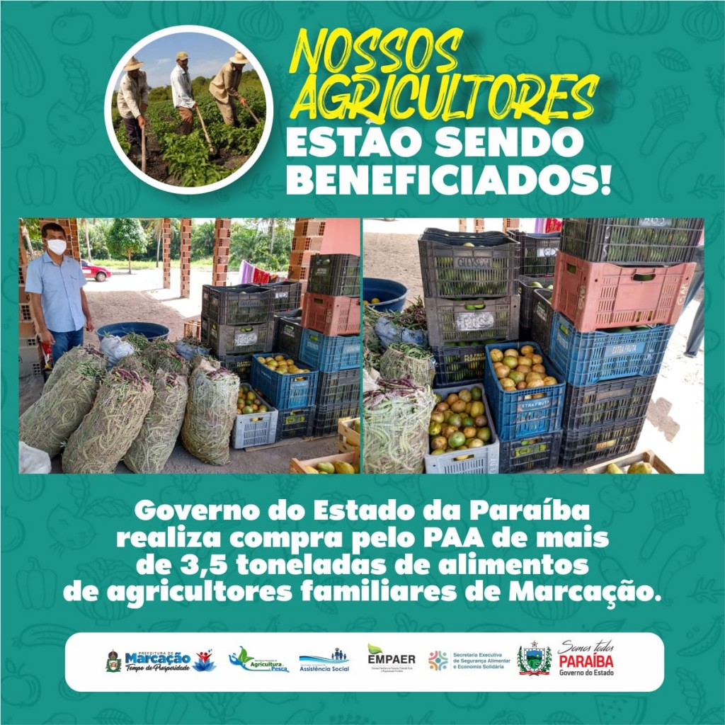 GOVERNO DO ESTADO DA PARAÍBA REALIZA COMPRA PELO PAA DE MAIS DE 3,5 TONELADAS DE ALIMENTOS DE AGRICULTORES FAMILIARES.